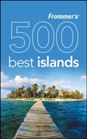 500 Extraordinary Islands Frommers