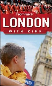 London With Kids Frommer's Guide