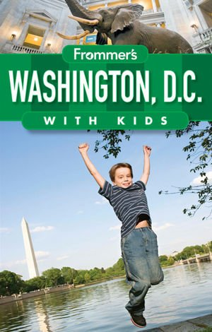 Washinton D.c. With Kids Frommer`s