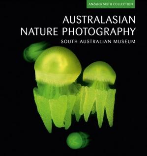 Australasian Nature Photography: Anzang Sixth Collection