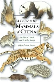 Guide To Mammals Of China Hb Princeton