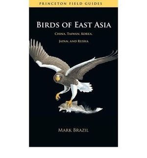 Birds Of East Asia - Princenton Field