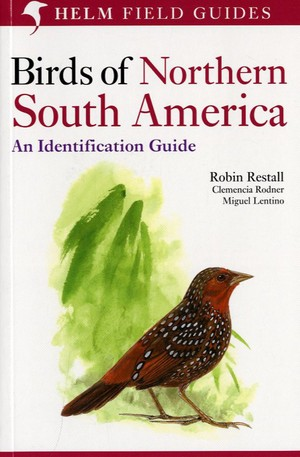 Birds Of Northern South America 2 Helm