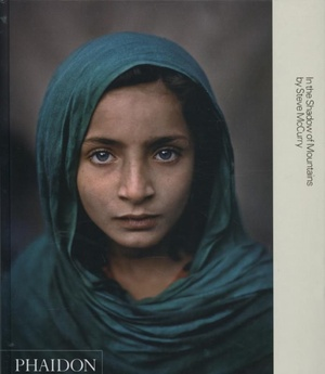 Steve Mccurry: In The Shadow Of Mountain
