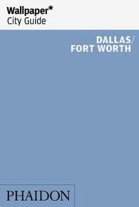 Wallpaper City Guide Dallas / Fort Worth
