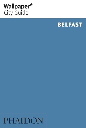 Wallpaper City Guide Belfast