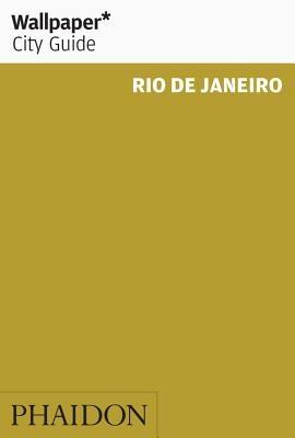 Wallpaper City Guide: Rio de Janeiro 2016