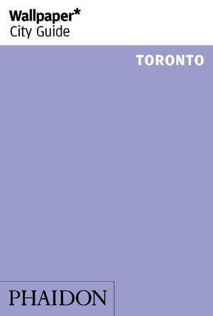 Wallpaper* City Guide Toronto 2016