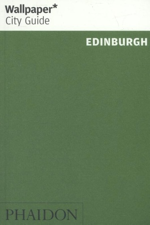 Wallpaper* City Guide Edinburgh 2017