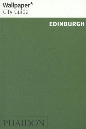 Wallpaper* City Guide Edinburgh 2017