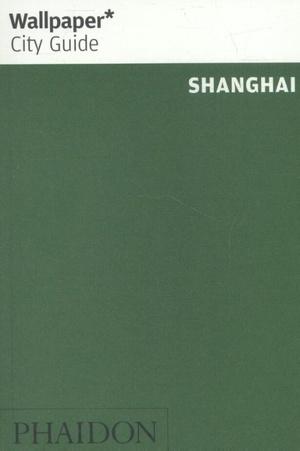 Wallpaper* City Guide Shanghai 2017