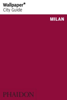 Wallpaper City Guide Milan