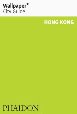 Wallpaper City Guide Hong Kong