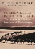 Foreign Devils On The Silk Road Ing
