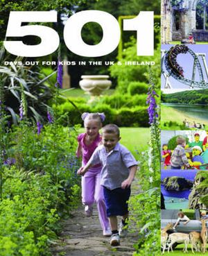 501 Days Out For Kids In The Uk And Irel