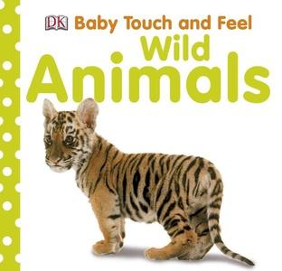 Wild Animals Baby Touch & Feel