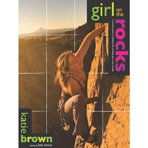 Girl On The Rocks Woman's Climbing Guide