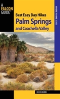 Best Easy Day Hikes Palm Springs And Coachella Valley