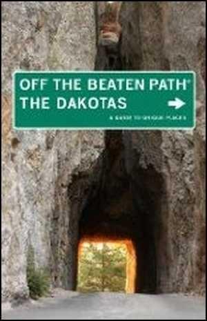 Dakotas Off The Beaten Path Insider's