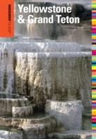 Insiders' Guide (r) To Yellowstone & Grand Teton