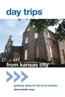 Day Trips From Kansas City