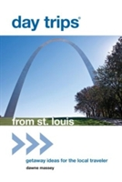 Day Trips (r) From St. Louis