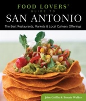 Food Lovers' Guide To (r) San Antonio