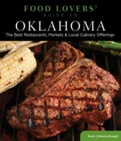 Food Lovers' Guide To (r) Oklahoma