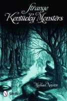 Strange Kentucky Monsters