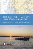 Best Of Times On The Chesapeake Bay