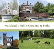 Maryland's Public Gardens & Parks