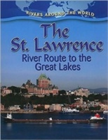 The St Lawrence River Route To The Great