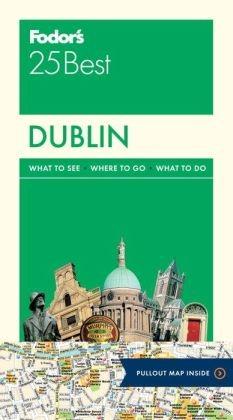 Dublin Fodor's 25 Best