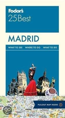 Madrid Fodor's 25 Best