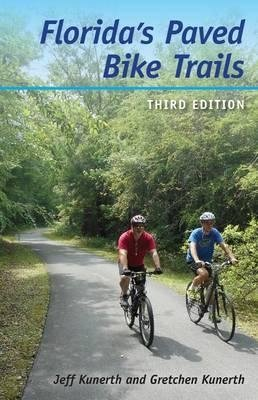 Florida's Paved Bike Trails 3rd Edtion
