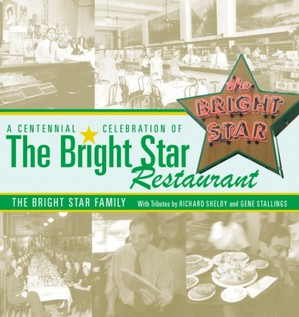 Centennial Celebration Of The Bright Star Restaurant