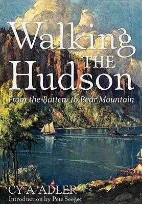 Walking The Hudson Cy A Adler