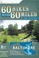 60 Hikes Within 60 Miles: Baltimore