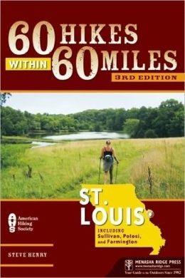 St. Louis 60 Hikes Within 60 Miles