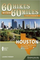 60 Hikes Within 60 Miles: Houston
