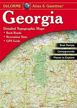Georgia Atlas & Gazetteer Delorme2nd
