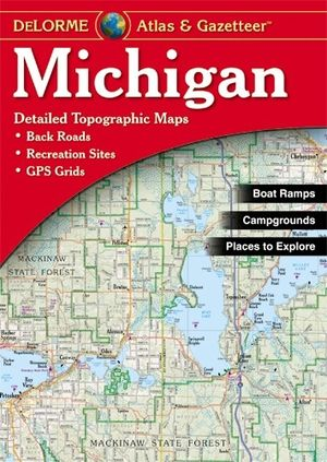 Michigan Atlas & Gazetteer Delorme