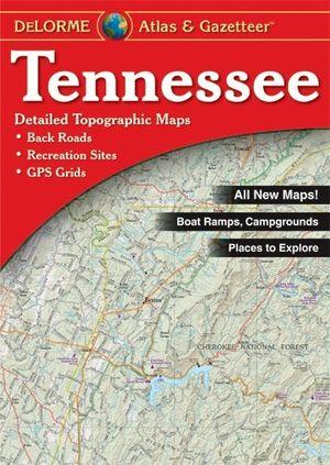 Tennessee Atlas & Gazetteer