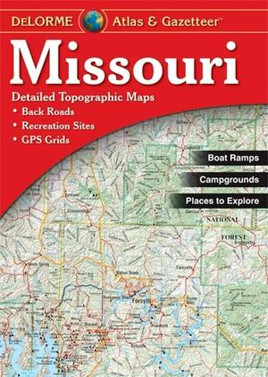 Missouri Atlas & Gazetteer Delorme
