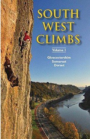 Southwest Climbs 1 Somerset Dorset