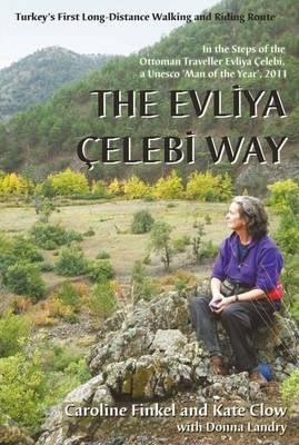 Evliya Celebi Way