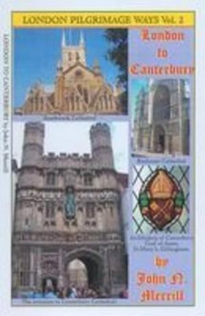 London Pigrimage Way 2: London To Canterbury