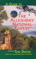 Guide To The Allegheny National Forest