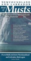 Newfoundland & Labrador Book Of Musts