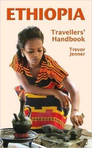 Ethiopia Travellers Handbook